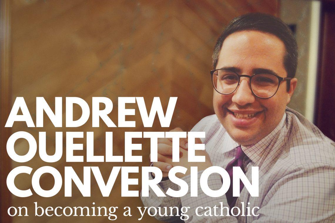 Andrew Ouellette Conversion