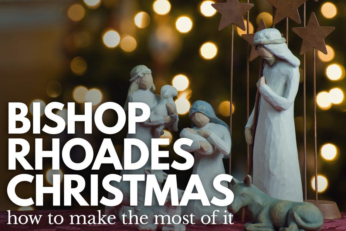 Bishop Rhoades Christmas