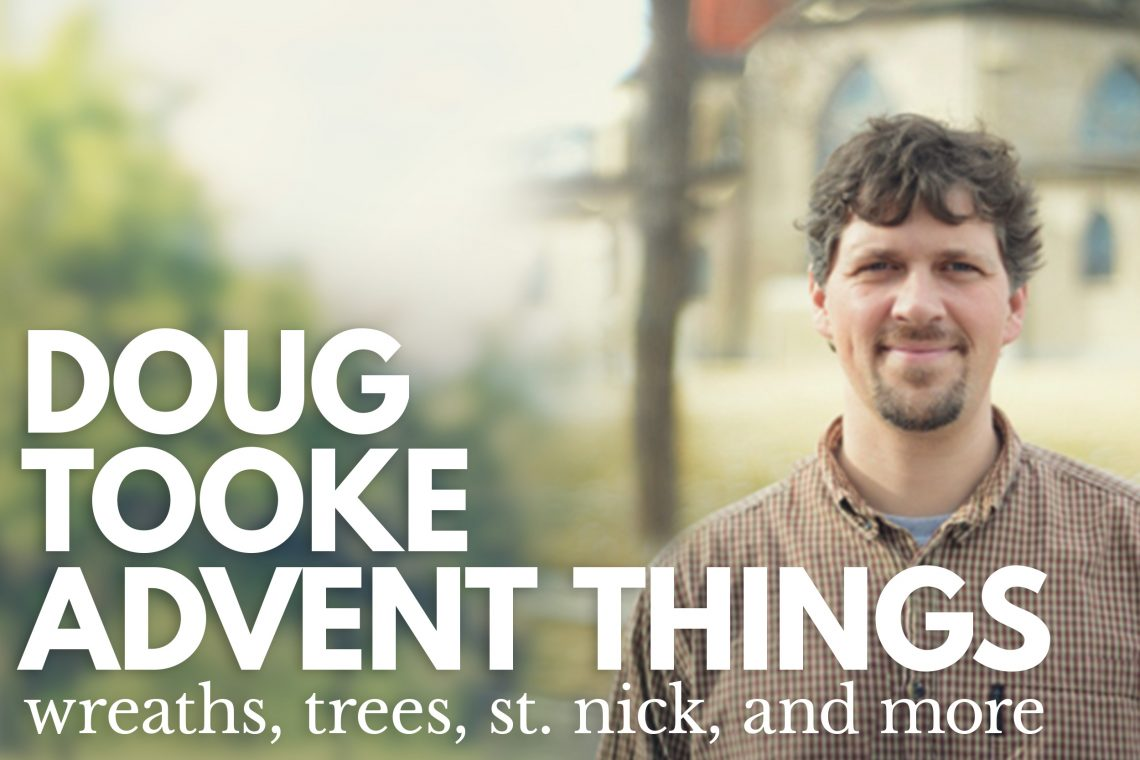 Doug Tooke Advent Stuff