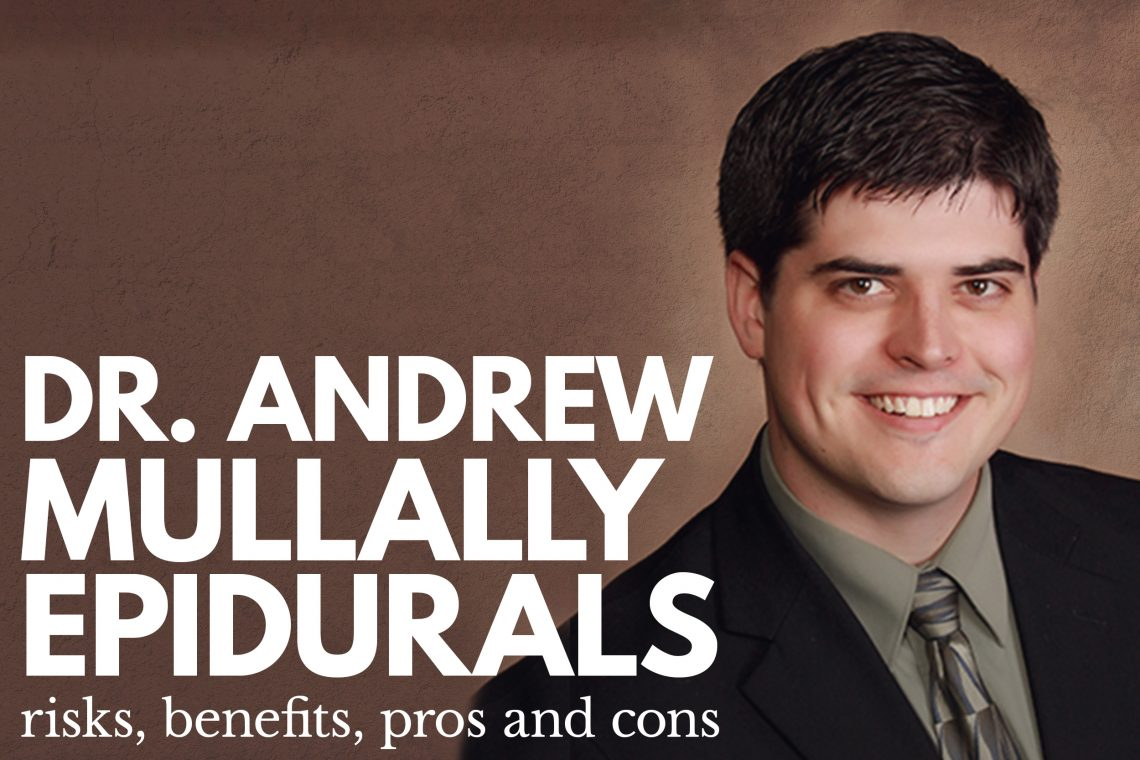 Dr Andrew Mullally Epidural