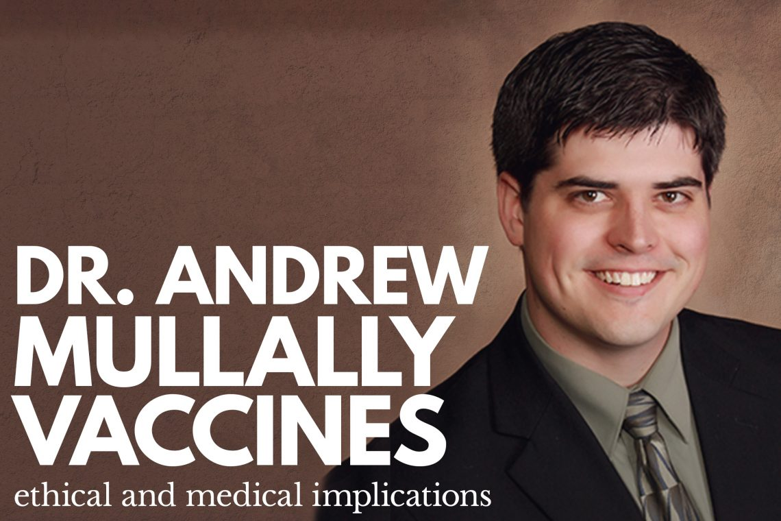 DrAndrewMullallyVaccines