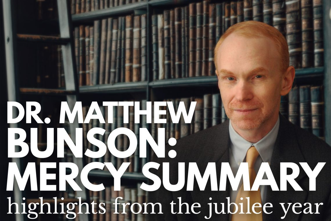 Dr Matthew Bunson Year of Mercy