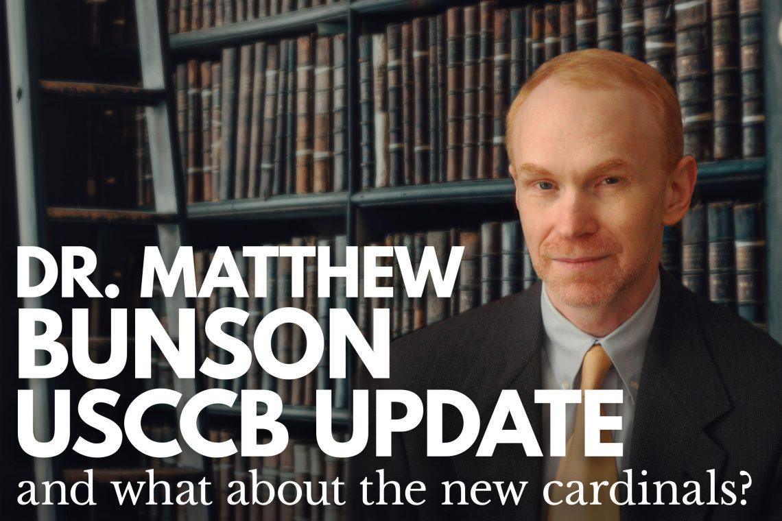Dr Bunson USCCB