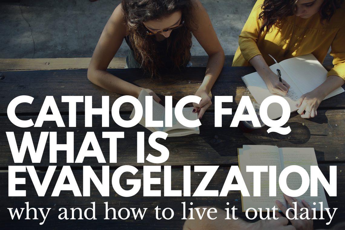 FAQ Evangelize