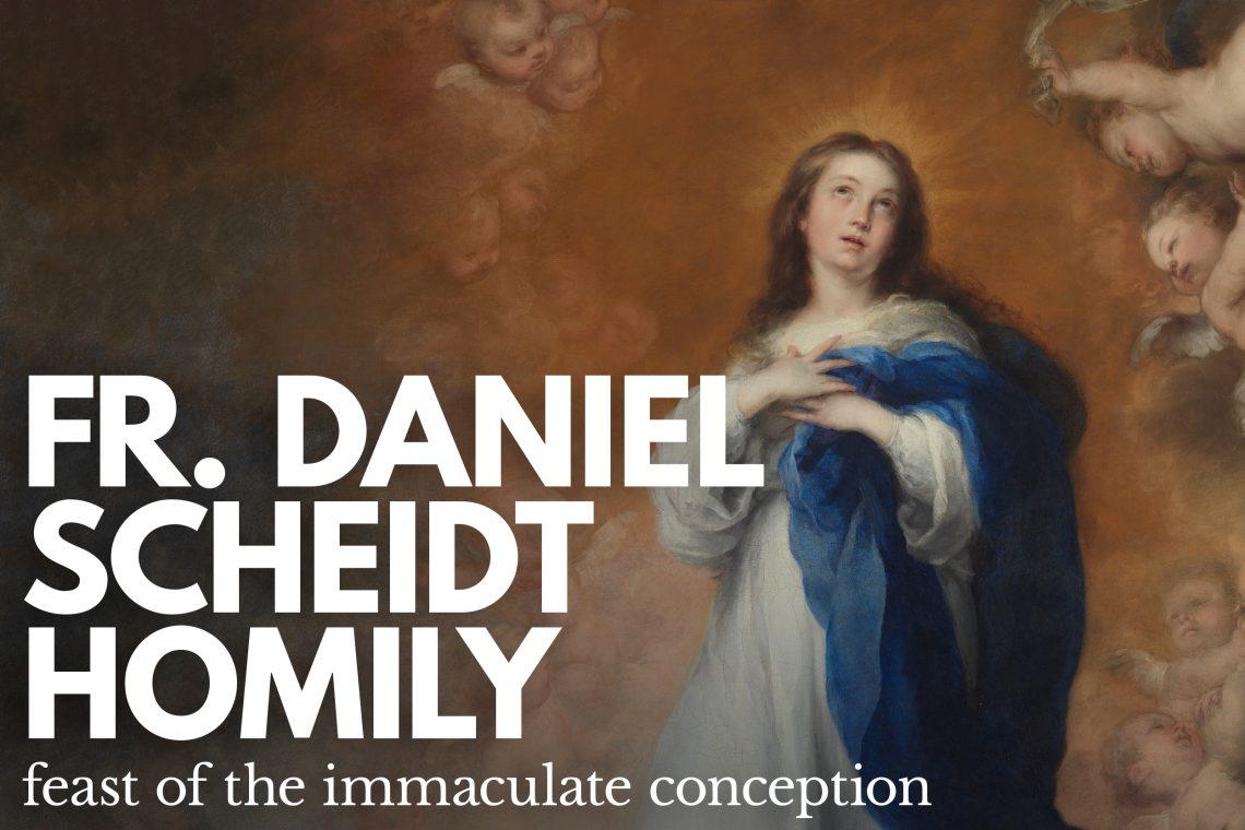 Fr Daniel Scheidt Immaculate Conception