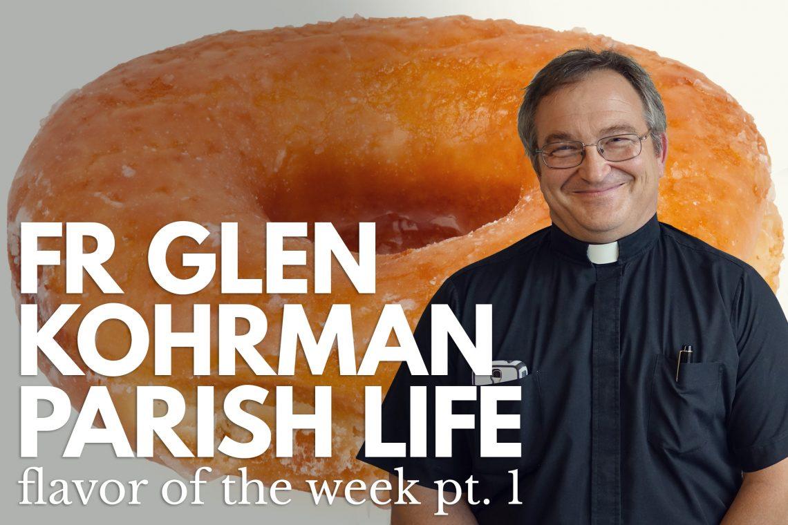 Fr Glen Kohrman 1