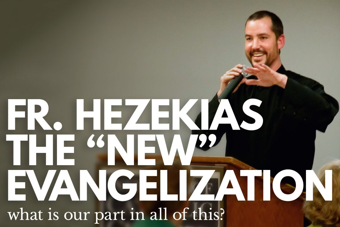 Fr Hezekias New Evangelization