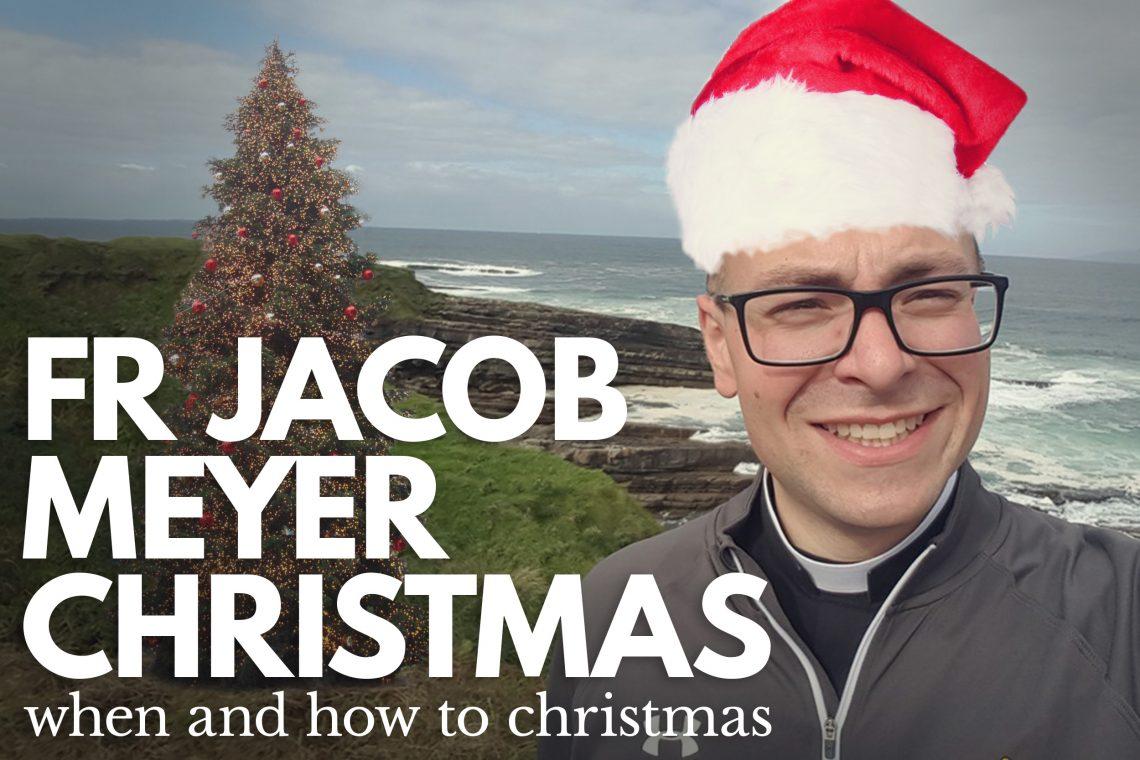 Fr Jacob Meyer Christmas
