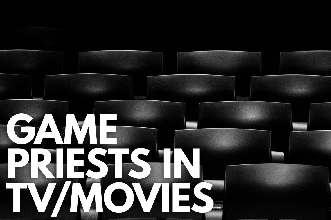 Game TV priests