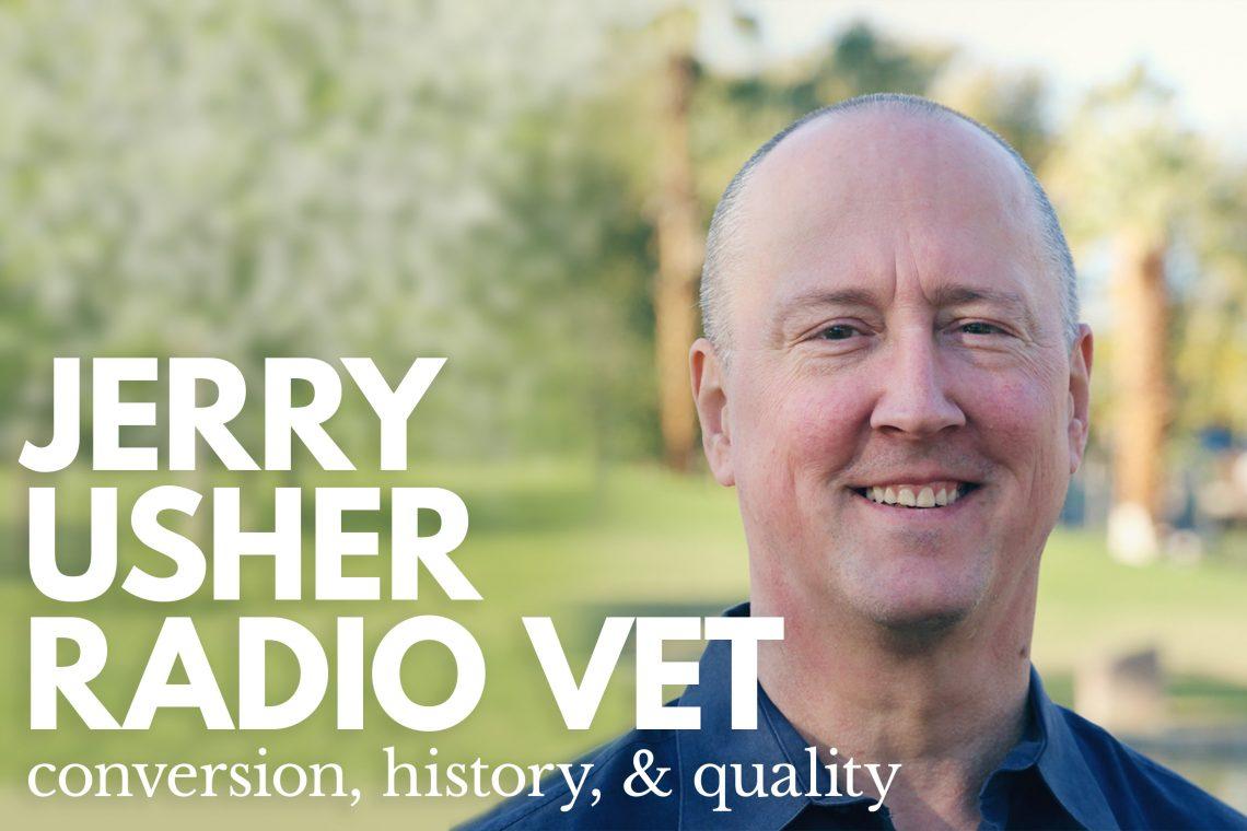 Jerry Usher Catholic Radio Vet