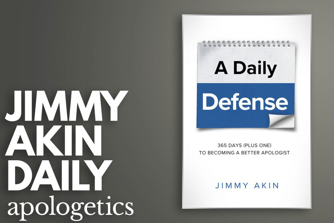Jimmy Akin Daily Apologetics