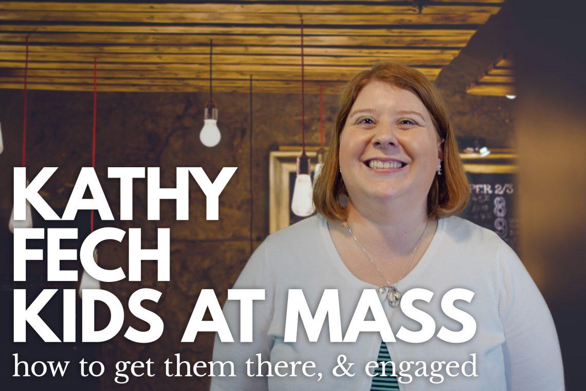 Kathy Fech Kid Mass