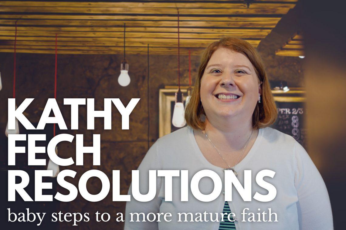 Kathy Fech Resolutions