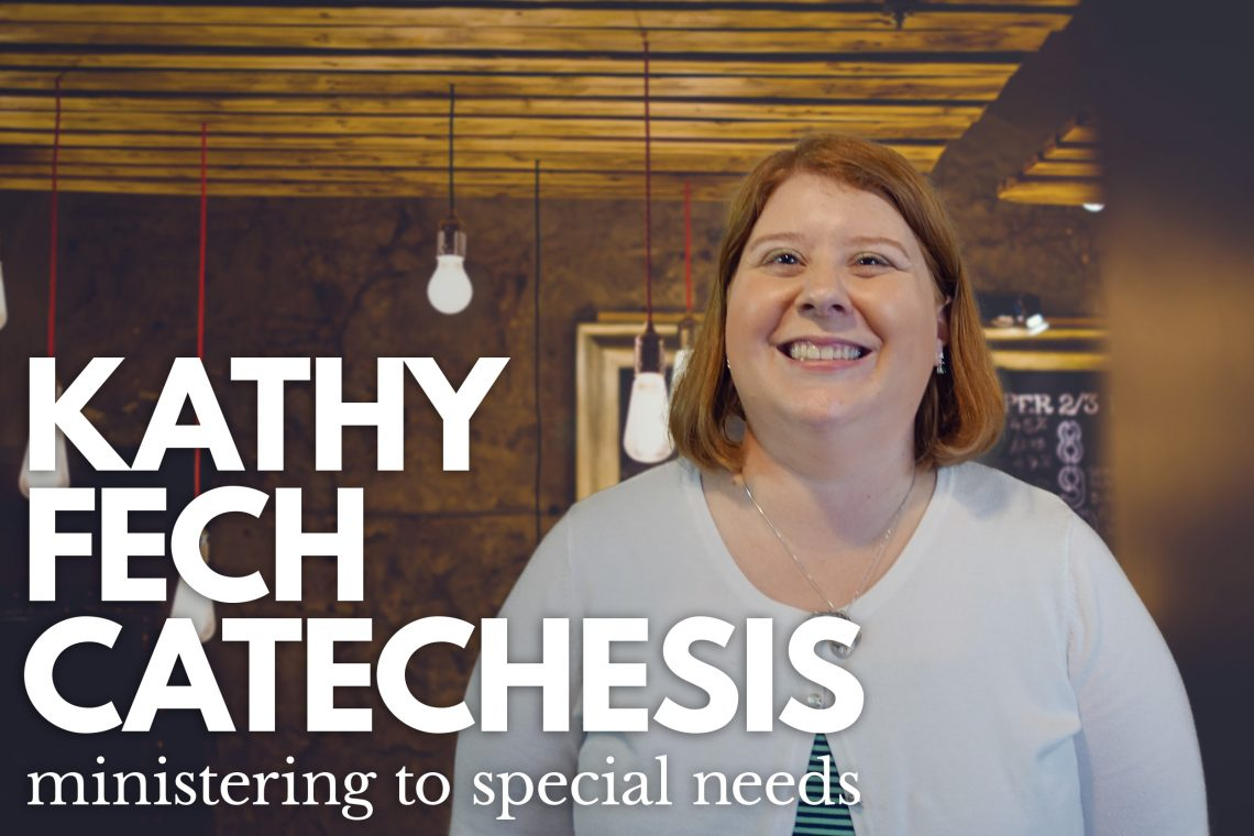 Kathy Fech Catechesis Special Needs