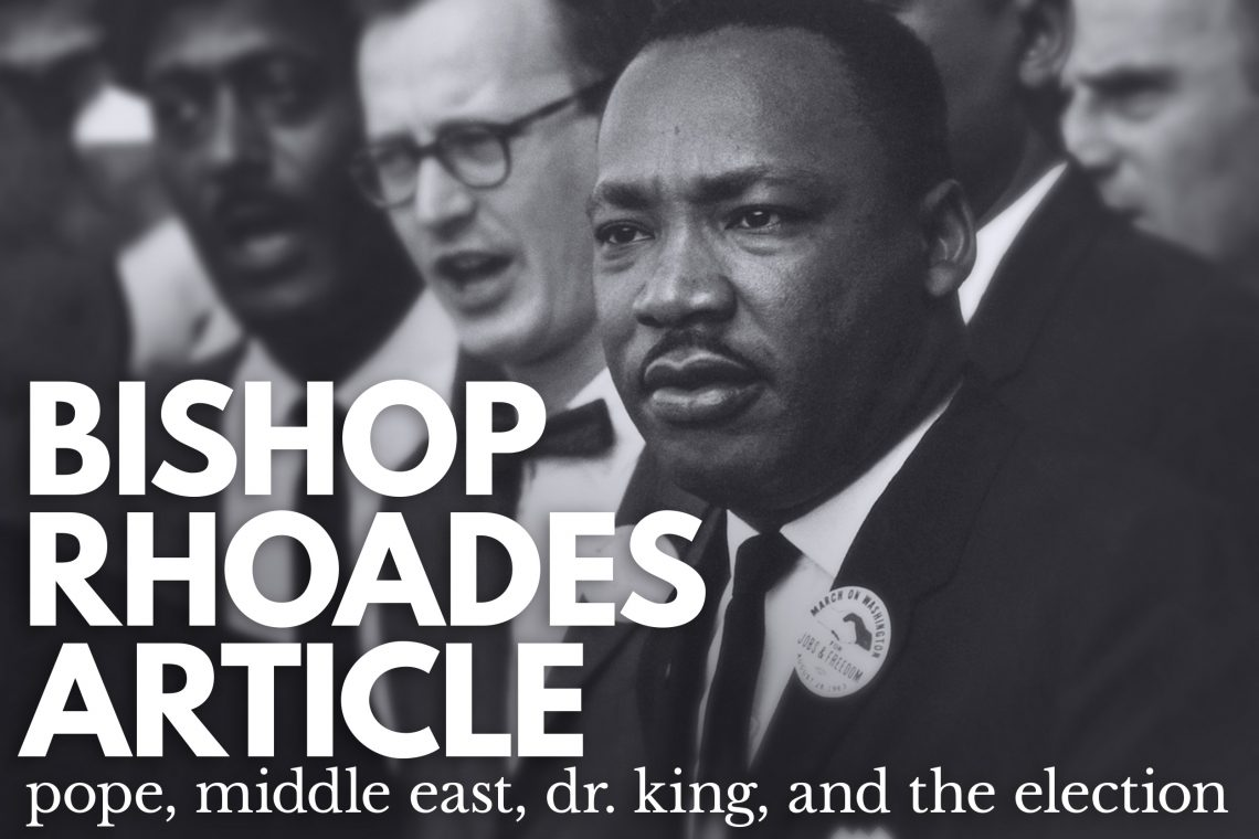 MLKjr in Bishop Rhoades Article