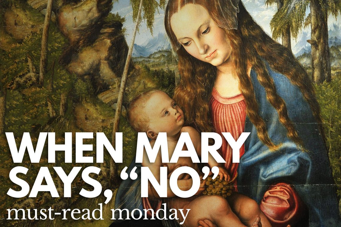 Mary Says No