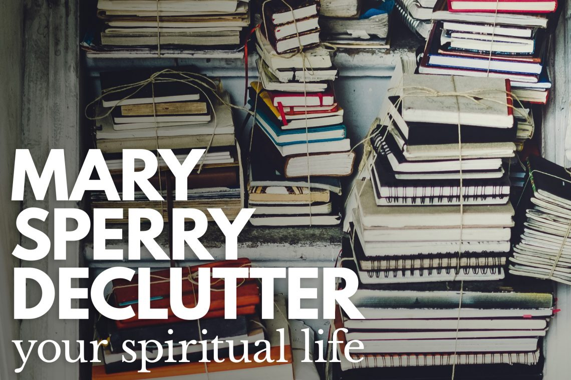 Mary Sperry - Declutter