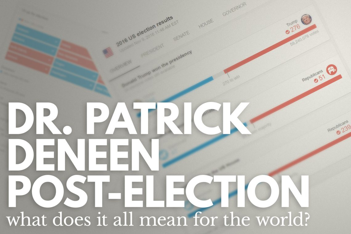 Dr. Patrick Deneen Post Election