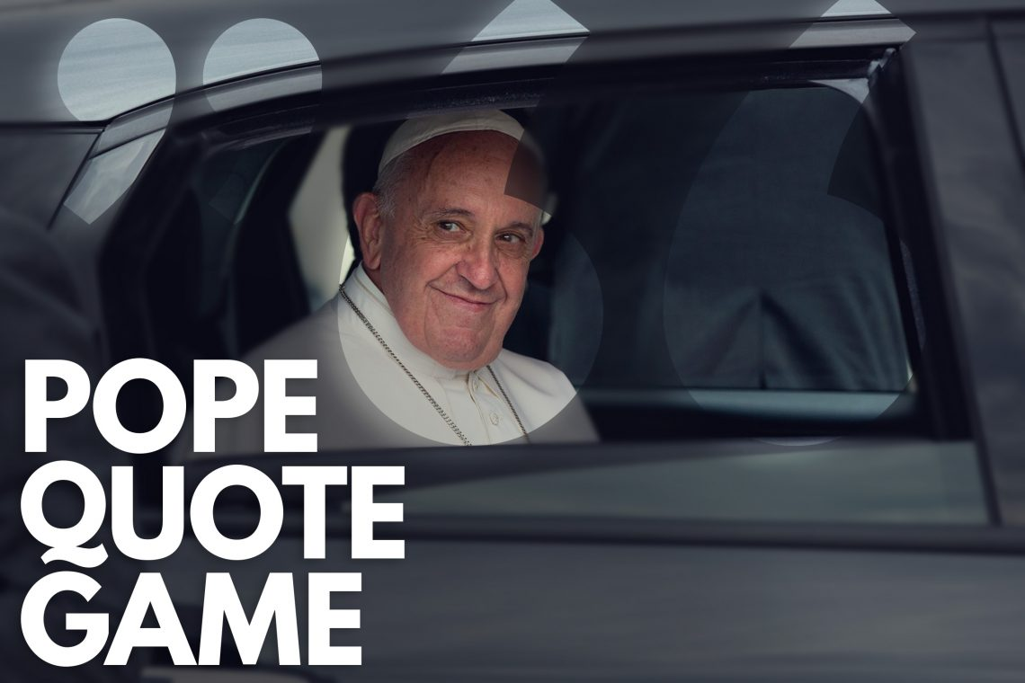 Pope Quote Game