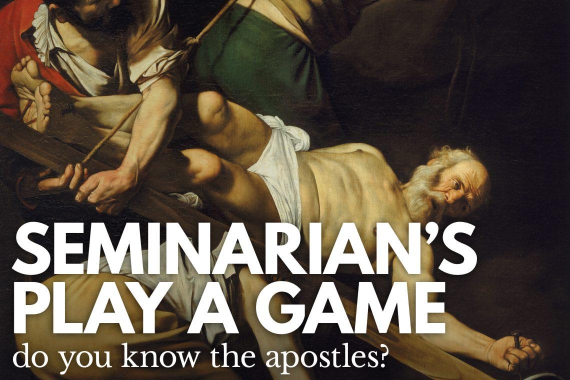 Seminarians Apostles Game